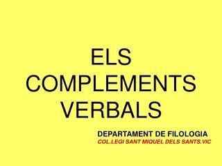 ELS COMPLEMENTS VERBALS