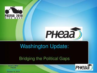 Washington Update: Bridging the Political Gaps