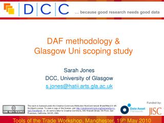 DAF methodology &  Glasgow Uni scoping study