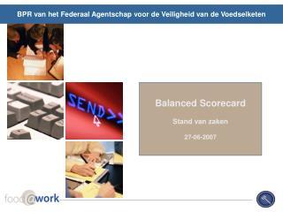 Balanced Scorecard Stand van zaken 27-06-2007