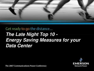 The Late Night Top 10 - Energy Saving Measures for your Data Center