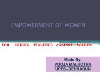 EMPOWERMENT OF WOMEN