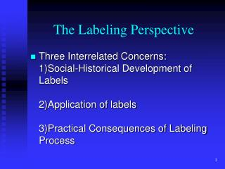 The Labeling Perspective