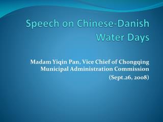 Speech on Chinese-Danish Water Days
