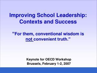 Keynote for OECD Workshop Brussels, February 1-2, 2007