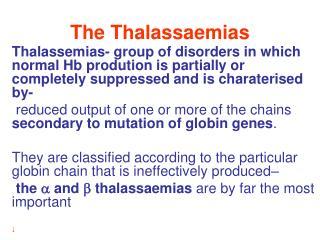 The Thalassaemias