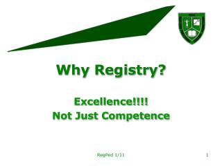 Why Registry?
