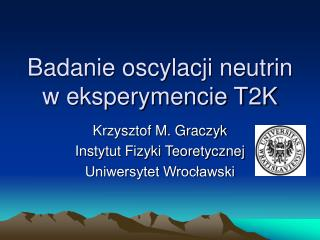 Badanie oscylacji neutrin w eksperymencie T2K