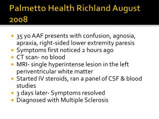 Palmetto Health Richland August 2008