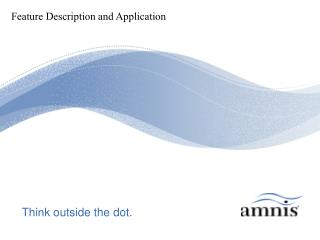 Think outside the dot.