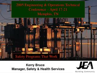 2005 Engineering & Operations Technical Conference – April 17-21 Memphis, TN
