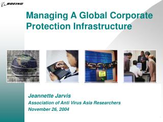 Managing A Global Corporate Protection Infrastructure