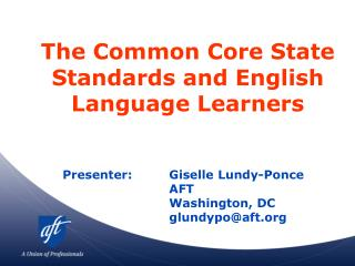 The Common Core State Standards and English Language Learners