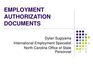 EMPLOYMENT AUTHORIZATION DOCUMENTS