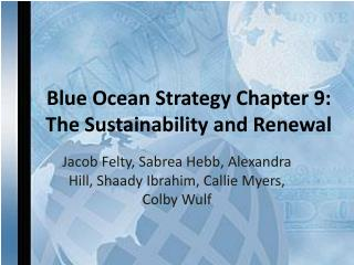 Blue Ocean Strategy Chapter 9: The Sustainability and Renewal