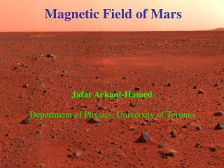 Jafar Arkani-Hamed Department of Physics, University of Toronto