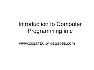 Introduction to Computer Programming in c