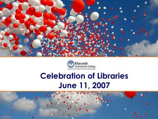 Celebration of Libraries   June 11, 2007