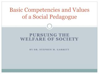 Basic Competencies and Values of a Social Pedagogue