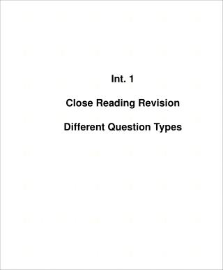Int. 1 Close Reading Revision Different Question Types