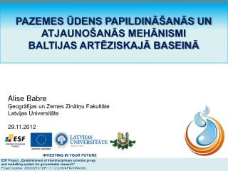 "ESF Project  ""Establishment of interdisciplinary scientist group"
