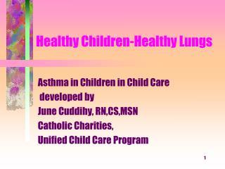 Healthy Children-Healthy Lungs