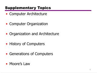 Supplementary Topics