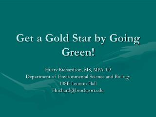 Get a Gold Star by Going Green!