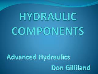 H ydraulic  C omponents