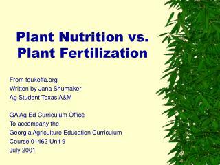 Plant Nutrition vs. Plant Fertilization