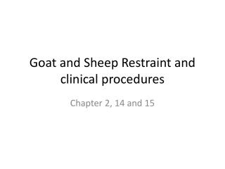 Goat and Sheep Restraint and clinical procedures