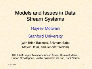Models and Issues in Data Stream Systems