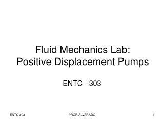 Fluid Mechanics Lab: Positive Displacement Pumps
