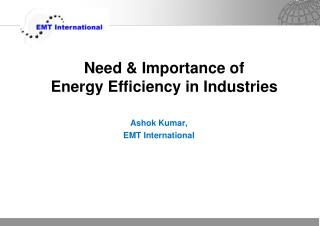 Need & Importance of Energy  Efficiency in Industries