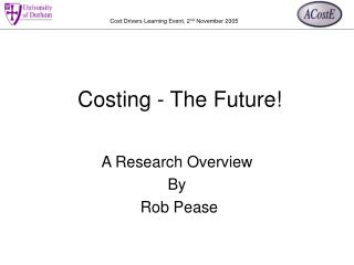 Costing - The Future!