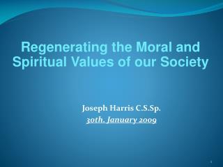 Joseph Harris C.S.Sp. 30th. January 2009