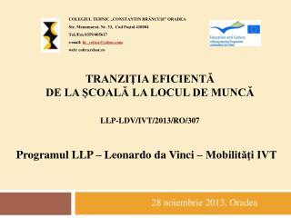 Tranziţia eficientă  de la şcoală la locul de muncă LLP-LdV/IVT/2013/RO/307