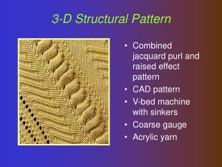 3-D Structural Pattern