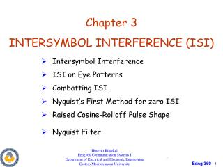 Chapter 3 INTERSYMBOL INTERFERENCE (ISI)