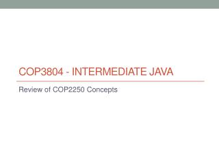 COP3804 - Intermediate java