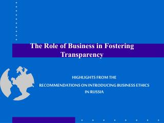 The Role of Business in Fostering  Transparency