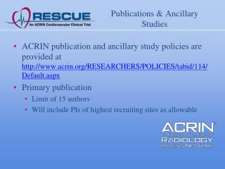 Publications & Ancillary Studies