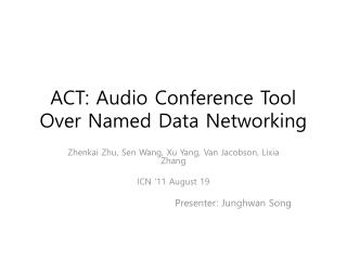 ACT: Audio Conference Tool Over Named Data Networking