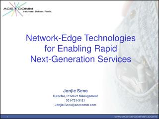 Network-Edge Technologies  for Enabling Rapid  Next-Generation Services
