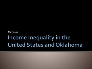 Income Inequality in the United States and Oklahoma