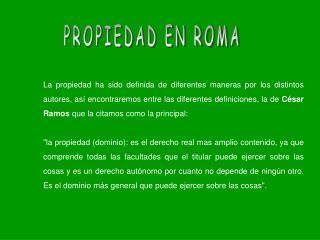 PROPIEDAD EN ROMA
