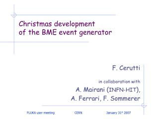 Christmas development of the BME event generator