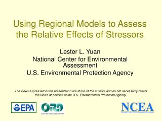 Using Regional Models to Assess the Relative Effects of Stressors