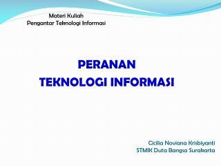 Materi Kuliah  Pengantar Teknologi Informasi