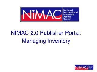NIMAC 2.0 Publisher Portal:  Managing Inventory
